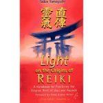 Jikiden Reiki Books - Cover of Light on the Origins of Reiki